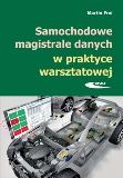 Samochodowe magistrale danych w praktyce warsztatowej.